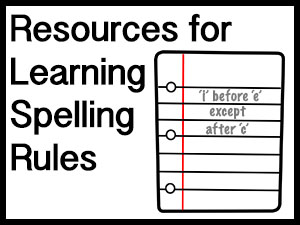 Resources for Learning Spelling Rules