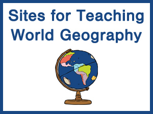 Free Sites for Teaching World Geography
