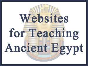 Free Resources for Teaching Ancient Egypt