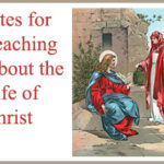 Sites for Teaching About the Life of Christ