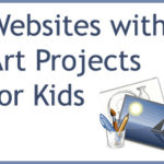 Websites with Art Projects for Kids