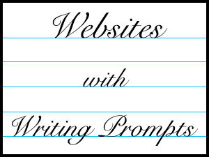 Websites with Writing Prompts