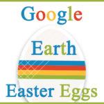 Google Earth Easter Eggs