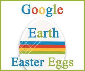 Google Earth Easter Eggs