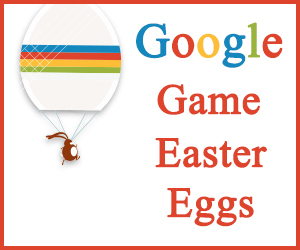 Google Game Easter Eggs