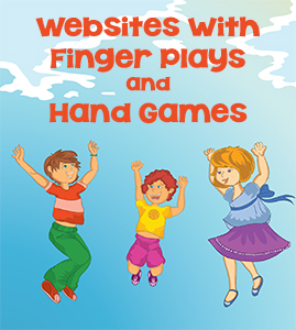 Websites with Finger Plays and Hand Games