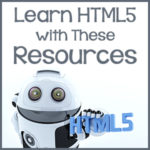 Learn HTML5 with These Resources