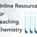 Online Resources for Teaching Chemistry