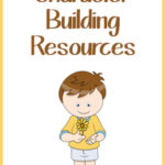 Character Building Resources