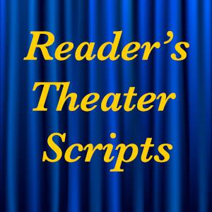 Reader's Theater Scripts