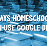 20 Ways Homeschoolers Can Use Google Drive