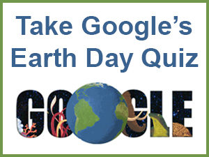 Take Google's Earth Day Quiz