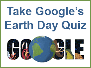 Take Google's Earth Day Quiz