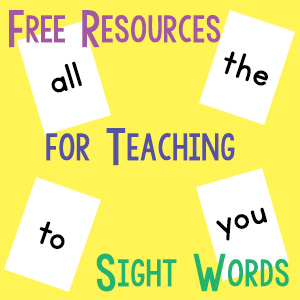 Free Resources for Teaching Sight Words