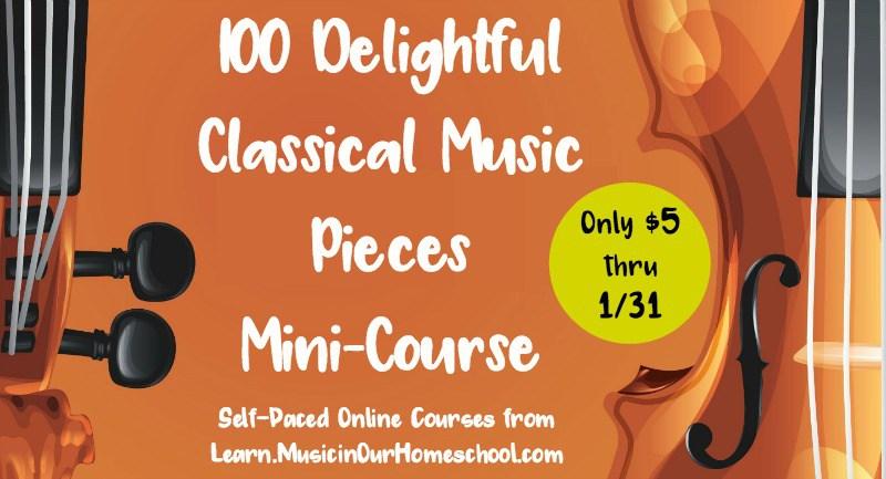 100 Delightful Classical Music Pieces Mini-Course