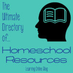 The Ultimate Directory of Homeschool Resources