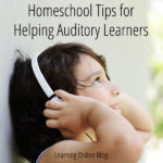 Homeschool Tips for Helping Auditory Learners