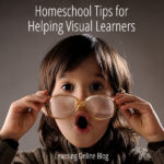 Homeschool Tips for Helping Visual Learners