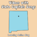 Videos with State Capitals Songs