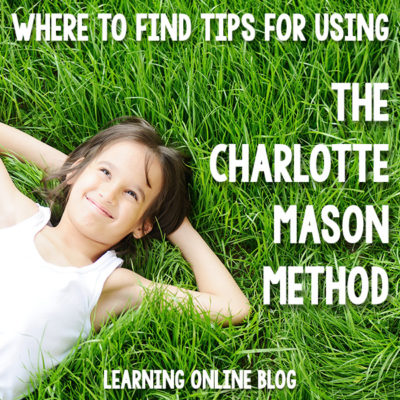 Where to Find Tips for Using the Charlotte Mason Method