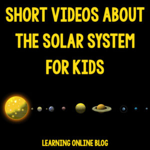 Short Videos About the Solar System for Kids
