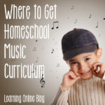 Where to Get Homeschool Music Curriculum