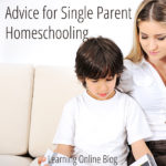 Advice for Single Parent Homeschooling