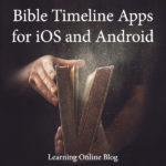 Bible Timeline Apps for iOS and Android