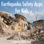 Earthquake Safety Apps for Kids