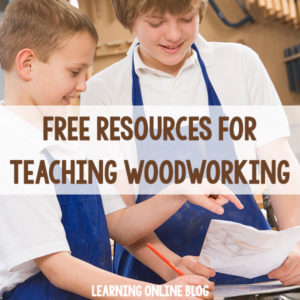 Free Resources for Teaching Woodworking