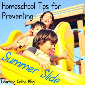 Homeschool Tips for Preventing Summer Slide