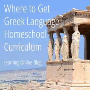 Where to Get Greek Language Homeschool Curriculum