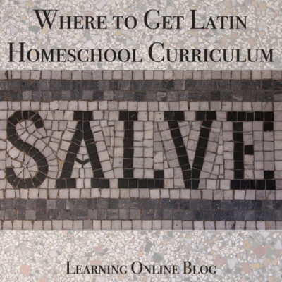 Where to Get Latin Homeschool Curriculum