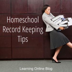 Homeschool Record Keeping Tips