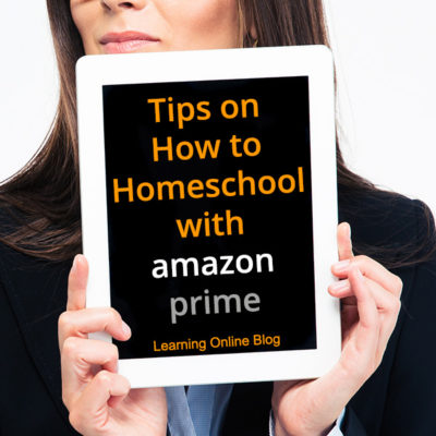 Tips on How to Homeschool with Amazon Prime