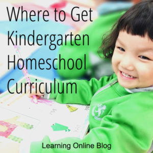 Where to Get Kindergarten Homeschool Curriculum