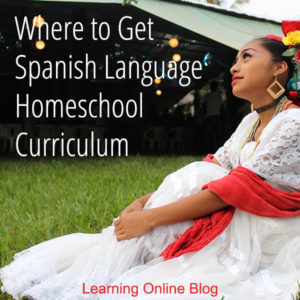 Where to Get Spanish Language Homeschool Curriculum