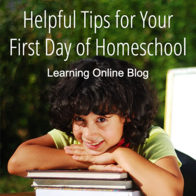 Helpful Tips for Your First Day of Homeschool