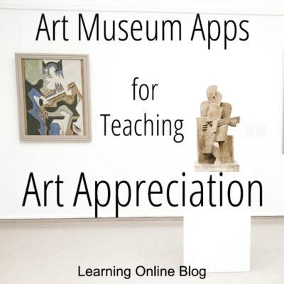 Art Museum Apps for Teaching Art Appreciation