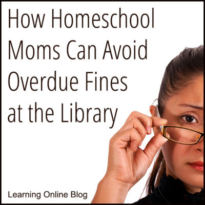 How Homeschool Moms Can Avoid Overdue Fines at the Library