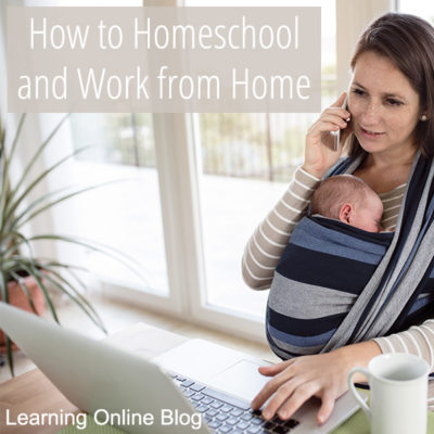 How to Homeschool and Work from Home