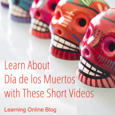 Learn About Día de los Muertos with These Short Videos