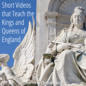 Short Videos that Teach the Kings and Queens of England