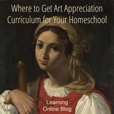 Where to Get Art Appreciation Curriculum for Your Homeschool