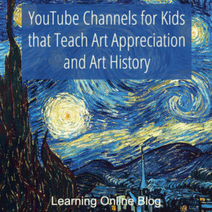 YouTube Channels for Kids that Teach Art Appreciation and Art History