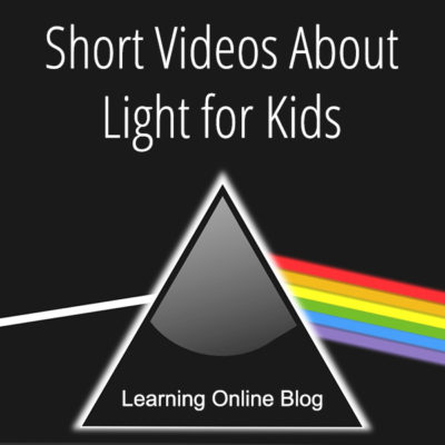 Short Videos About Light for Kids