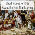 Short Videos for Kids About the First Thanksgiving