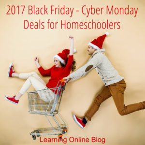 2017 Black Friday Cyber Monday Deals for Homeschoolers