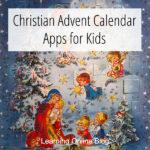Christian Advent Calendar Apps for Kids