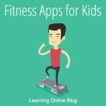 Fitness Apps for Kids